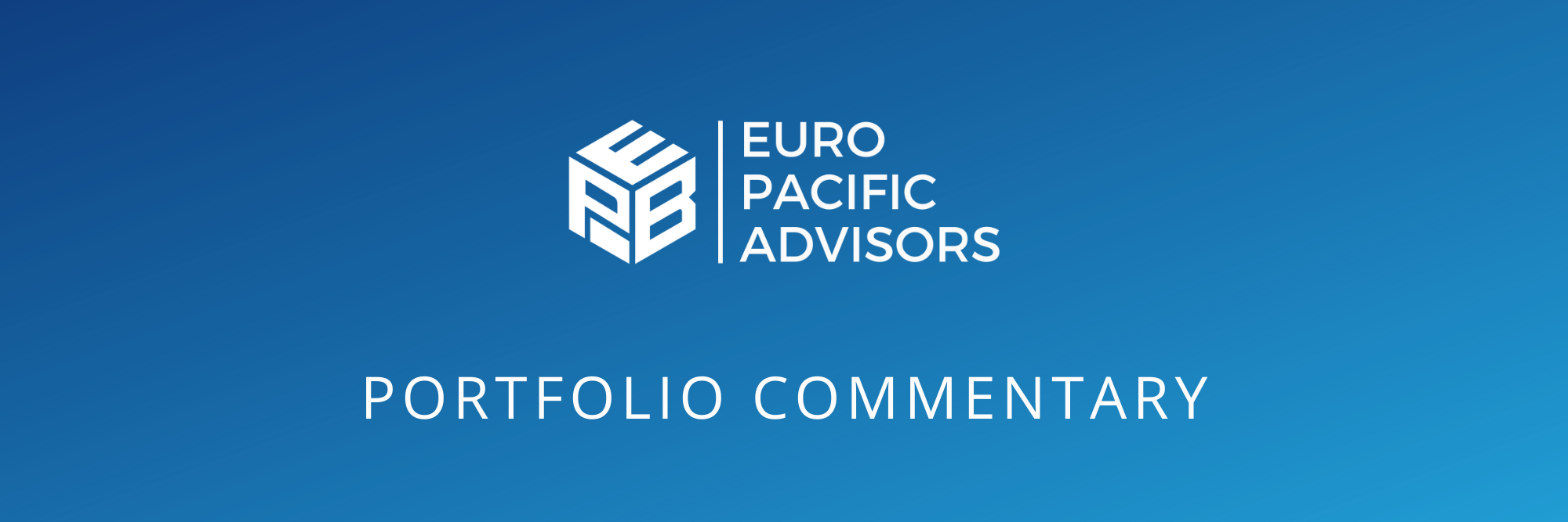euro pacific advisors fund manager portfolio commentary